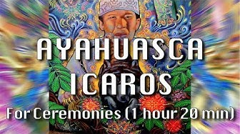 AYAHUASCA ICAROS - Magical Healing songs - IKAROS for Ceremony - 1 hour 20 min duration - Puka