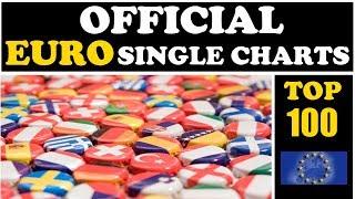 EURO - Top 100 Single Charts | 17.06.2018 | ChartExpress