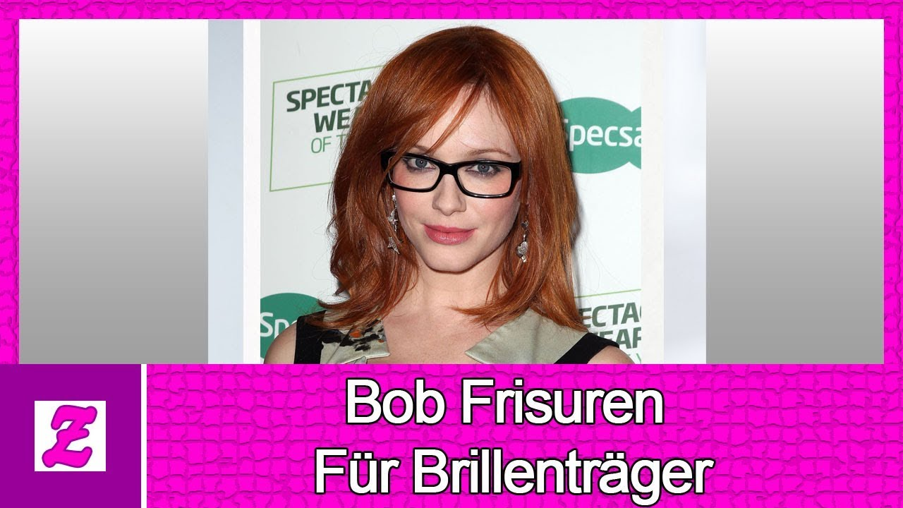 Bob Frisuren Fur Brillentrager 2018 Youtube