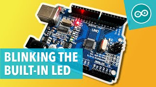 #1 Make the Arduino's onboard LED blink