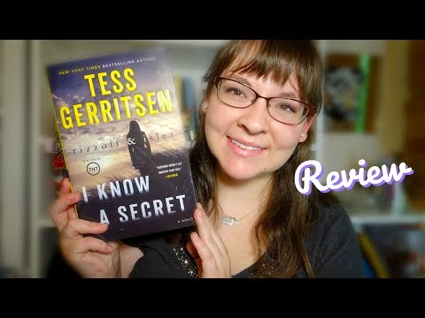 I Know A Secret - Tess Gerritsen | Review (Spoiler Free)