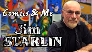 COMICS & ME: JIM STARLIN