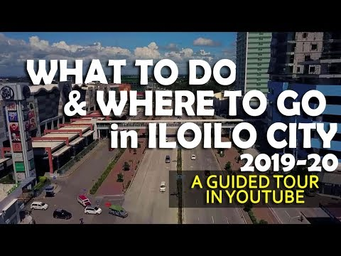 ILOILO CITY Guide for Tourists - Where to go and What to do in 2019 - 2020