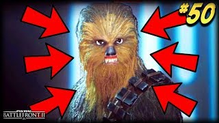Is That CHEWBACCA? - Star Wars Battlefront 2 Funny Moments #50!