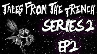 Tales from the Trench - Series 2 - Ep 2