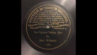 "Victor Monarch 1083 ""Fortune Telling Man"" Bert Williams - 1901 recording"