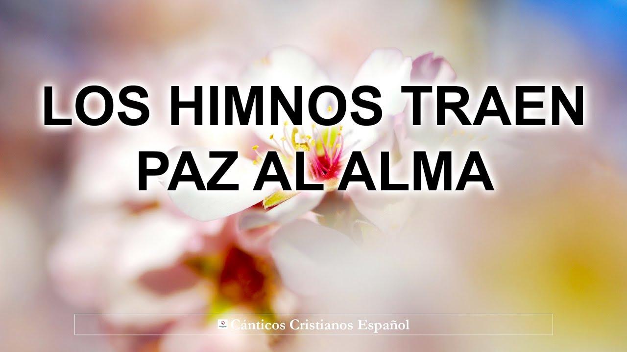Download Los Himnos Traen Paz Al Alma - Hermosos Himnos Dedicados Al Señor Jesucristo