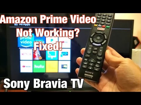 Sony Bravia TV: Amazon Prime Video Not Working? (Several Solutions)
