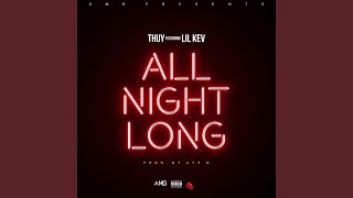 All Night Long (feat. Lil Kev)