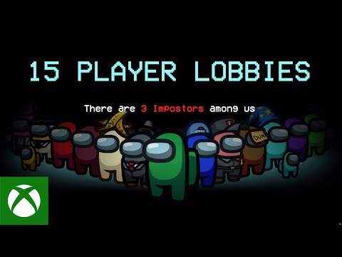 Among Us 15 Player Lobbies – Xbox & Bethesda Games Showcase 2021 – Official Announce Trailer