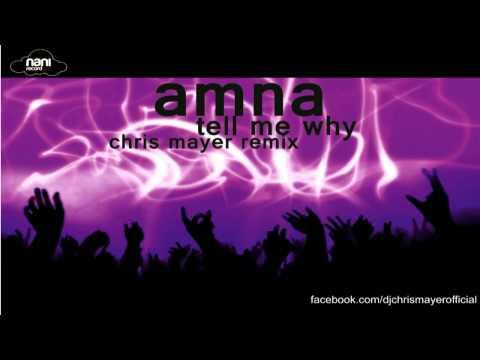 Amna - Tell Me Why (Chris Mayer remix)