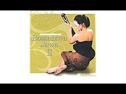 Lagu Bossanova Jawa Terlengkap Full Album