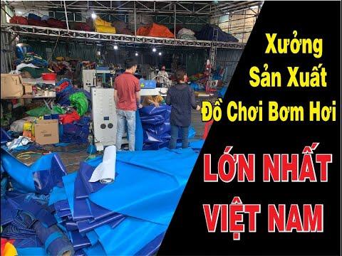 Nhà Máy Sản Xuất Bể Bơi Di Động, Nhà Hơi, Nhà Phao, Đồ Chơi Bơm Hơi Lớn Nhất Việt Nam (P1)