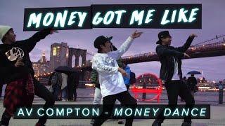 AV Compton – Money Dance | Money Got Me Like #MoneyDanceChallenge