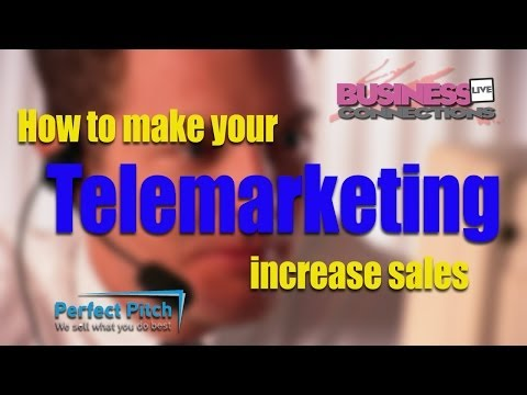 BCL21 How to make the Perfect Pitch with Telemarketing to increase Sales