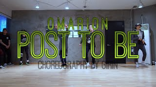 GIRIN Class | Post To Be @1Omarion @chrisbrown | Soul Dance School