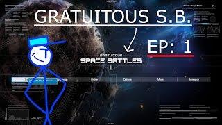 Gratuitous Space Battles 2   Episode 1