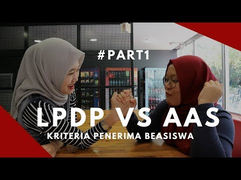 LPDP VS AAS #part1 Kriteria Penerima Beasiswa