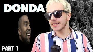 First Reaction to DONDA - Kanye West (Part 1)