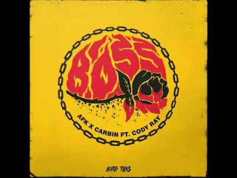 AFK & Carbin - Boss ( Acraze Remix)