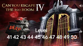 Can You Escape The 100 Room IV - Level 41 42 43 44 45 46 47 48 49 50