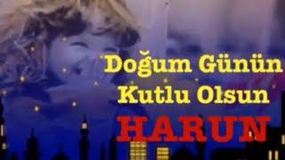 HARUN İyi ki Doğdun ) 3.VERSİYON Komik Doğum günü Mesajı ,DOĞUMGÜNÜ VİDEOSU Made in Turkey ) 🎂