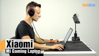 Xiaomi Mi Gaming Laptop — обзор игрового ноутбука