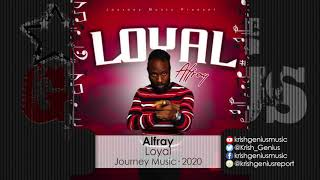 Alfray - Loyal (Official Audio 2020)
