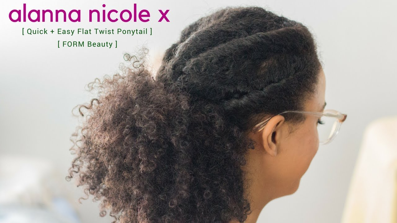 Quick Easy Flat Twist Ponytail With FORM Beauty