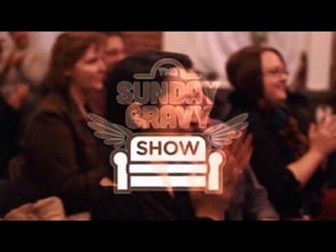Sunday Gravy Show