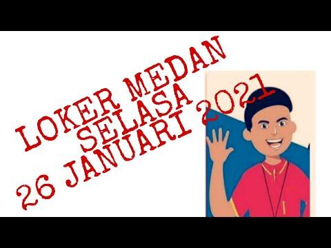 LOKER MEDAN 26 JANUARI 2021