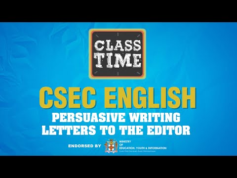 CSEC English | Persuasive Writing - Letters to the Editor - June 15 2021