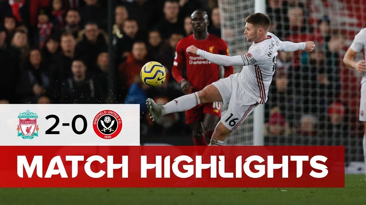 Liverpool 2-0 Sheffield United | Premier League Highlights