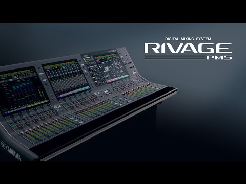 Yamaha Digital Mixing System: RIVAGE PM5