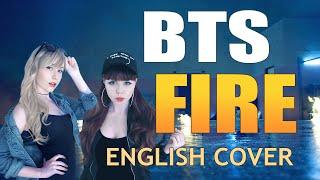 BTS (방탄소년단) FIRE (불타오르네) [English Cover by IMPA & VICTORIA]