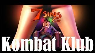 7 Sins (Kombat Klub - Parte 1) Gameplay en Español by SpecialK