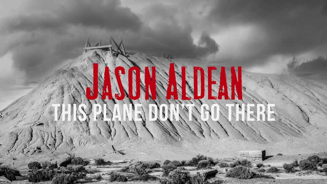 jason-aldean-this-plane-dont-go-there-audio-jasonaldeanvevo