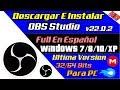 Como Descargar e Instalar OBS Studio Full Español 2019 【32 y 64 Bits】[ Windows 7/8/8.1/10 ]