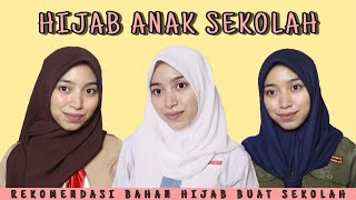 Tutorial dan Rekomendasi Hijab Anak Sekolah ll Bahan dan Model Yang Cocok
