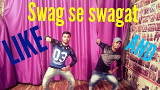 Swag se swagat song Dance Choreography Tiger Zinda Hai ABCD GROUP BY Raja khan