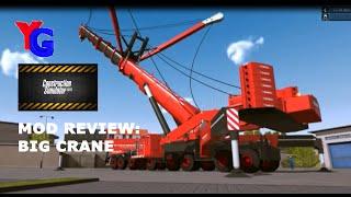 Construction Sim Mod Review #1 - Big Crane!