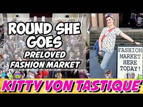 ROUND SHE GOES PRELOVED FASHION MARKET SYDNEY   KITTY VON TASTIQUE