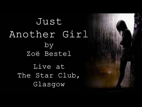 Just Another Girl - Original Song by Zoë Bestel