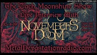 Novembers Doom - Nephilim Grove - 2019 Interview - The Zach Moonshine Show