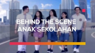 Download Mp3 Behind The Scene Anak Sekolahan
