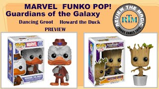 MARVEL Funko POP!  Guardians of the Galaxy  Dancing Groot  Howard The Duck   PREVIEW