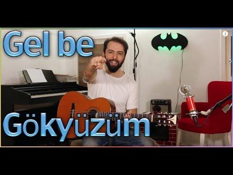 İlyas Yalçıntaş GEL BE GÖKYÜZÜM Nasıl çalınır? - KOLAYLAŞTIRILMIŞ Gitar Dersleri