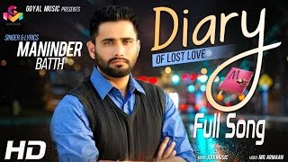 Maninder Batth | DIARY of Lost Love |  Xxx Music (Jassi X)
