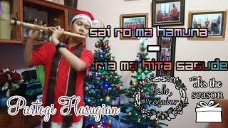 "Christmas Song ""Sai ro ma tu bara - Ria ma hita sasude"" Partogi Hasugian ~Uning uningan Batak Natal~"