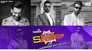 9X TASHAN SMASHUP #0055   Maninder Buttar   DJ Yogii   Sargun Mehta   Sakhiyaan   Ik Tera   Laare